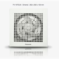 Exhaust Fan Panasonic 6 FV-15TGU1 - Plafon