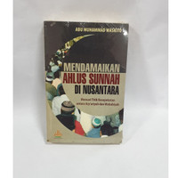 Mendamaikan Ahlusunnah di Nusantara