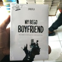 NOVEL MY BEGO BOYFRIEND