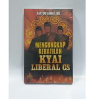 Mengungkapkan Kebatilan Kyai Liberal CS