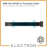 MBP 821-00184-A Trackpad Cable MacBook Pro Retina 13 A1502 2015 Flex