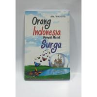 Orang Indonesia Banyak Masuk Surga