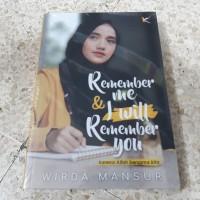 Buku Remember Me & I Will Remember You - Wirda Mansur