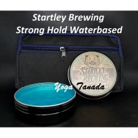 POMADE STARTLEY BREWING STRONG WATERBASED 100 GRAM BPOM (FREE CLUTCH)