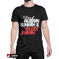 kaos dakwah follow alquran sunnah&you get jannah,warna hitam,merah dll