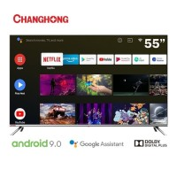 CHANGHONG 55 Inch LED 4K UHD Android 9.0 Smart TV - U55H7
