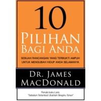 10 Pilihan Bagi Anda (James Mac Donald)