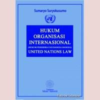 Hukum Organisasi Internasional United Nations Law
