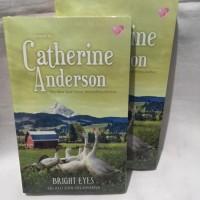 Promo.Murah Catherine Anderson - Bright Eyes (Selalu Dan Selamanya)