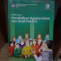 Buku Guru Pendidikan Agama Islam Kelas 12 KEMENDIKBUD,
