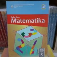 Buku Guru MATEMATIKA Kelas 10 SMA KEMENDIKBUD