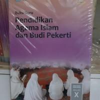 Buku Guru Pendidikan Agama Islam Kelas 10 SMA KEMENDIKBUD