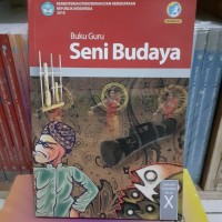 Buku Guru SENI BUDAYA Kelas 10 SMA KEMENDIKBUD