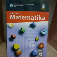 Buku Guru MATEMATIKA Kelas 11 SMA KEMENDIKBUD