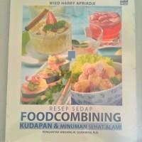 Promo Buku Resep Sedap Food Combining : Kudapan & Minuman Sehat Alami