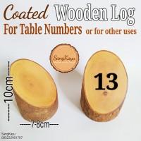 Wooden log for table Numbers, nomer meja cafe, rumah makan dll Rustic