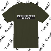 Kaos Tulisan Michael Learns To Rock