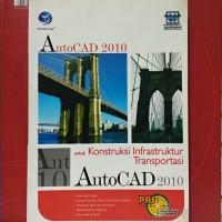 AutoCAD 2010 untuk Konsstruksi Infrastruktur Transportasi