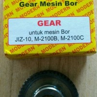 Gear Mesin Bor 10mm Modern