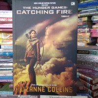 CATCHING FIRE (Tersulut) Suzanne Collins NOVEL