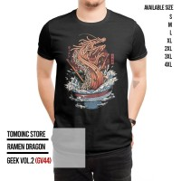 GEEK VOL.2 - RAMEN DRAGON (GV44) |Kaos Geek|T-Shirt|