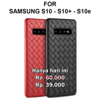 Woven case Samsung S10 - S10 Plus - S10e softcase casing hp cover tpu