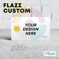 Kartu Flazz Etoll Satuan Custom Print Foto Bebas Saldo 0 Termurah