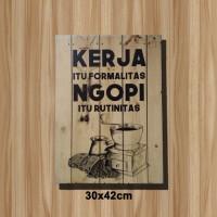 Poster Quotes Vintage Bingkai Kayu Kopi Rutinitas