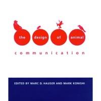 The Design of Animal Communication (Bradford Books) Marc D. Hause