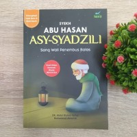 Biografi Syekh Abu Hasan Syadzili