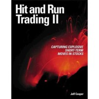 Hit and Run Trading II: Capturing Explosive Short-Term Moves in S