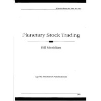Bill Meridian's Planetary Stock Trading, 3rd Edtion Bill Meridian