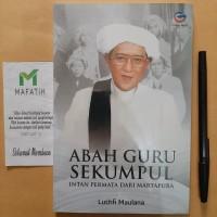 Buku Abah Guru Sekumpul: Intan Permata dari Martapura - Global Press
