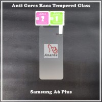 Tempered Glass Samsung A6 Plus BERGARANSI Pecah Ganti Baru