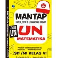 Mantap UN Matematika SD/MI Kelas VI,Materi, Teori Dan Latihan Soal