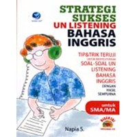 Strategi Sukses UN listening bahasa inggris untuk SMA/MA