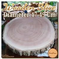 Wooden Slice 47-49 Cm Potongan kayu talenan alami dekorasi hiasan kayu