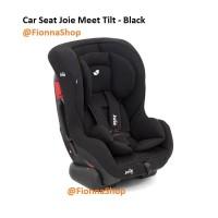 Car Seat Joie Meet Tilt Black / Dudukan Mobil Bayi