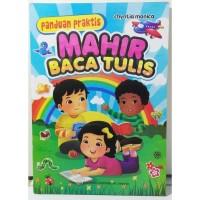Buku Anak - Panduan Praktis Mahir Baca Tulis untuk TK dan Paud