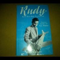 Rudy Kisah Masa Muda Sang Visioner