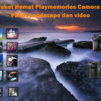 Paket Hemat Playmemories camera app Sony Mirrorless