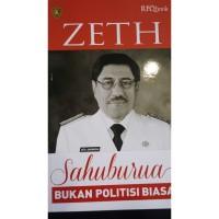 Buku ZETH Sahuburua Bukan Politisi Biasa biografi