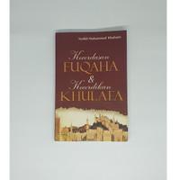 Kecerdasan Fuqoha & Kecerdikan Khulafa