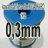 kawat 0.3mm HARD stainless steel 304 SATU KG