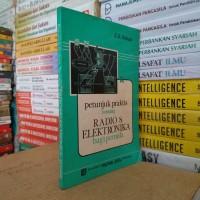 Buku PETUNJUK PRAKTIS TENTANG RADIO DAN ELEKTRONIKA BAGI PEMULA