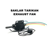 SAKLAR TARIKAN DINAMO MOTOR KIPAS / SWITCH EXHAUST FAN