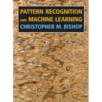 Pattern Recognition and Machine Learning (Information Science and
