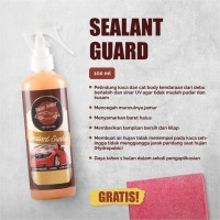 Sealant Branded Sealant Guard Paket 100ml Gratis lap microfiber wax