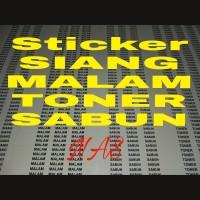Sticker Siang, Sticker Malam, Sticker Toner, Sticker Sabun