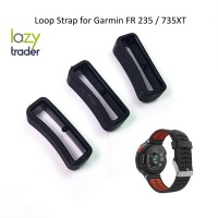 Kolong Tali jam - Loop Watch Strap Garmin Forerunner 235 / 735 / 935XT